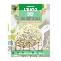 L' orto dei germogli. Manuale di coltivazione e consumo