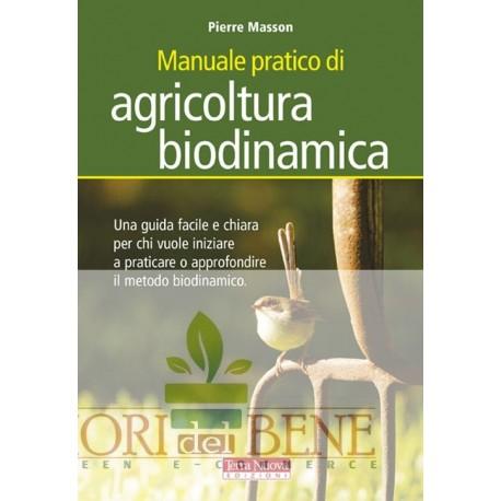 Manuale pratico di agricoltura biodinamica.
