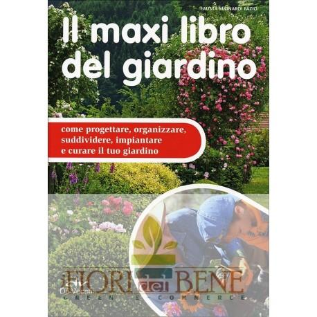 Il maxi libro del giardino.