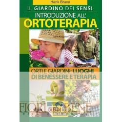 Il giardino dei sensi. Introduzione all'ortoterapia