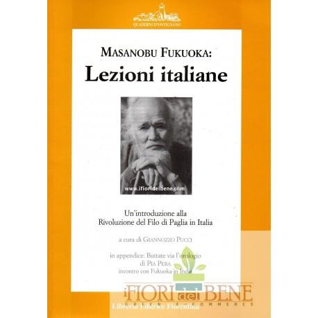 Lezioni Italiane - Un'introduzione alla Rivoluzione del Filo di Paglia in Italia