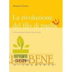 La Rivoluzione del Filo di Paglia - Un'introduzione all'agricoltura naturale