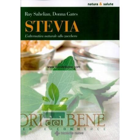 Stevia . L'alternativa naturale allo zucchero